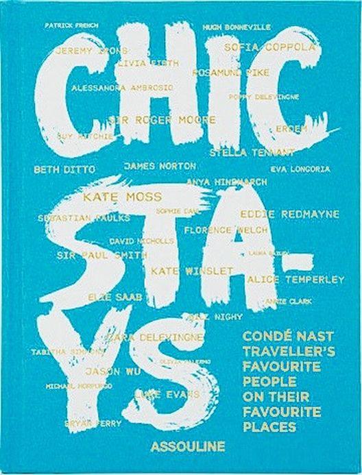 Chic Stays de Assouline, un libro para soñar despierto…  Sofía Coppola, Kate Moss, Olivia Palermo, entre otros famosos, comparten sus lugares preferidos alrededor del mundo.